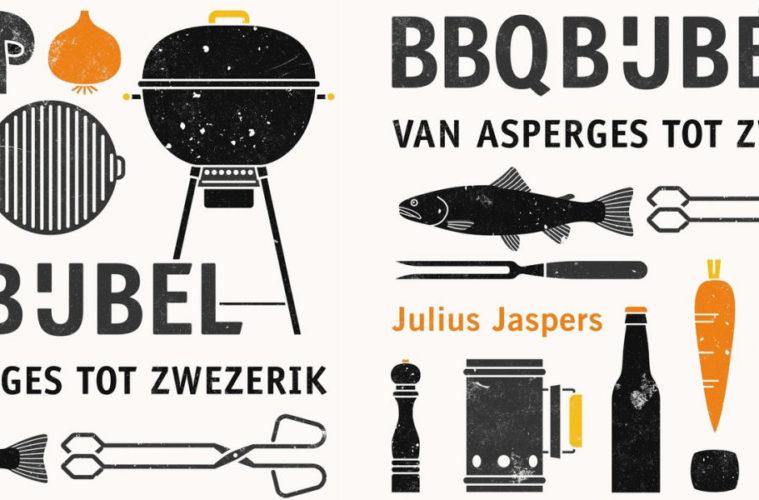 Bbq Van A Tot Z.De Bbq Bijbel Van Julius Jaspers