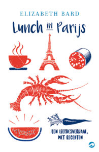 Lunch in Parijs Elizabeth Bard