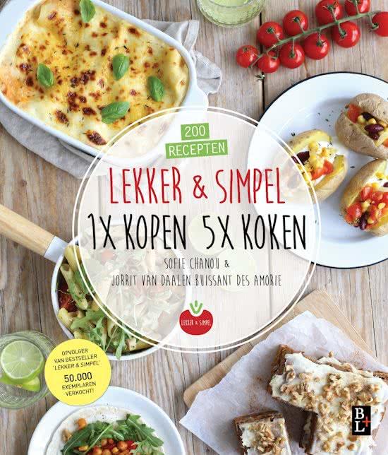Lekker en simpel 1 x kopen 5 x koken kookboeken nwz for Kookboek lekker en simpel