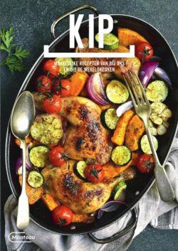 Kip. Makkelijke recepten van bij ons en uit de wereldkeuken.